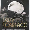 Lady <b>Scarface</b> -Diane Ducret.