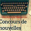 Concours de nouvelles Salon du livre de Villers sur mer