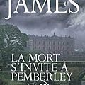 «LA MORT S'INVITE A <b>PEMBERLEY</b>» DE PD. JAMES