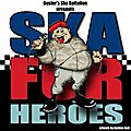'Ska For Heroes' Forces Charity EP