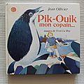 Pik-Ouik mon copain, Jean Ollivier, Yvon Le Roy, collection 8.9.10., éditions Messidor/La Farandole <b>1982</b>