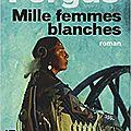 Jim Fergus - Mille femmes blanches