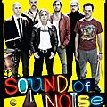 Sound of Noise,  couter d'urgence ! (2010)