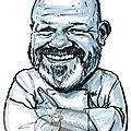 <b>Caricature</b> de Philippe Etchebest pour le Journal ZEPROS