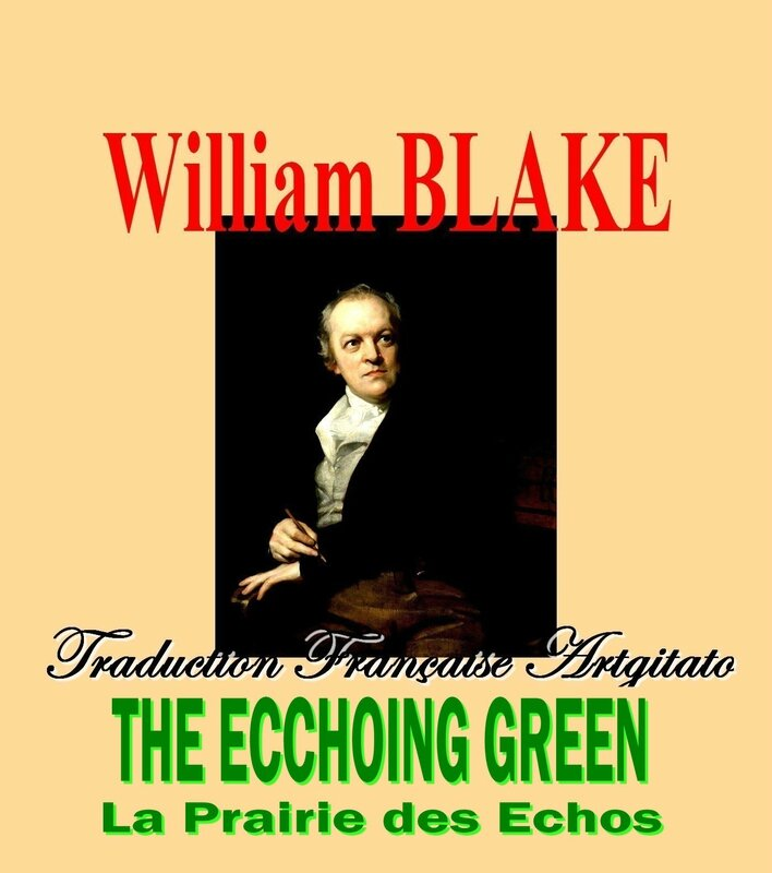 the ecchoing green William Blake par Thomas Phillips Traduction Artgitato française
