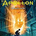Les Travaux d'Apollon, L'oracle caché - Rick Riordan