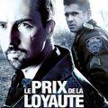 Le prix de la loyauté (2008)