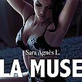 La Muse de Sara Agnès L.