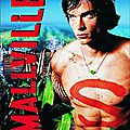 LA JEUNESSE DE SUPERMAN (Smallville - saisons 1 & 2)