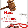 Maux de <b>médecins</b> à travers les fabula simplex - Christian Hugue - Editions Anfortas