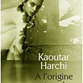 A l'origine de notre père obscur, Kaoutar Harchi