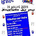 Journée du Jeu 14 juillet 2014 de 10H00 à 18H00 à Villedieu-sur-Indre