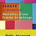 Mémoires d'une <b>femme</b> de ménage - Isaure avec Bertrand Ferrier