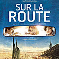 Concours : Sur La Route (le <b>film</b>)