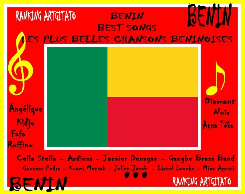 Benin Best Songs Les Plus Belles chansons Béninoises Artgitato Ranking