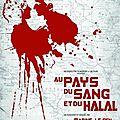 Au Pays Du Sang Et Du Halal