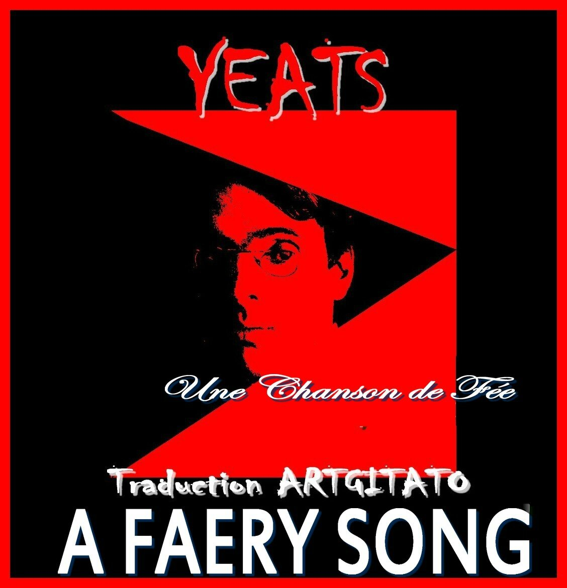 A Faery Song Yeats Traduction Artgitato & Texte anglais