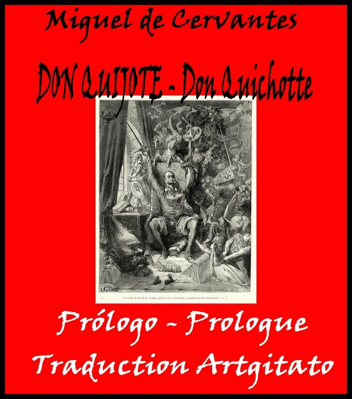 Don Quijote Don Quichotte Miguel de Cervantes Prologo Prologue Artgitato Traduction Française