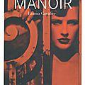 Le Manoir Tome 1 de Emma Cavalier