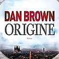 Origine ❉❉❉ Dan <b>Brown</b>