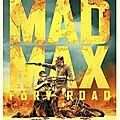 MAD MAX FURY ROAD ( George Miller - 2015)