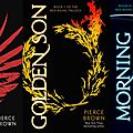 Pierce <b>Brown</b> - Trilogie Red Rising (T1: Red Rising, T2: Golden Son, T3: Morning Star)