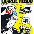 Guerre nucléaire - par juin - <b>Charlie</b> <b>Hebdo</b> N°1311 - 6 septembre 2017