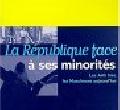 La_R_publique_face___ses_minorit_s