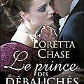 Le prince des débauchés – Loretta Chase