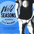 Wild Seasons - Saison 3 : Dark Wild Night de Christina Lauren