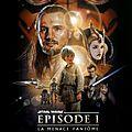 Star Wars, Episode 1 : La Menace Fantôme (Naissance d'une mythologie)