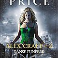 <b>Alex</b> Craft, tome 2 : Danse funèbre