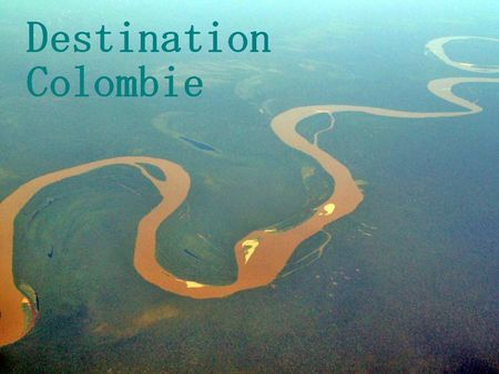 destination colombie