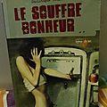 LE SOUFFRE BONHEUR