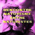 Naturisme : Rencontre naturiste hommes ou <b>femmes</b> naturistes contact avec photos, nudistes... Rencontre naturisme !