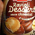 J'ai testé ... Ravioli Dessert de Panzani