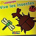 Vive les insectes