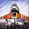 Les <b>Dents</b> de la <b>Mer</b> 3
