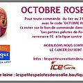 Octobre <b>Rose</b> - encore une belle initiative de Rosalie