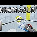 ChromaGun sera bientôt disponible en réalité virtuelle