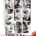 Triple 9 ★★★★