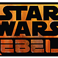 Star Wars <b>Rebels</b>