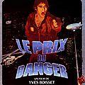 Le prix du <b>danger</b> d'Yves Boisset