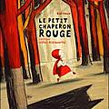 Le <b>petit</b> <b>Chaperon</b> <b>Rouge</b>