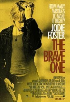 The Brave One / A Vif