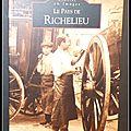 Mémoire en Images : Le <b>Pays</b> de Richelieu - Françoise Legeay