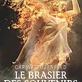 Phnix tome 2 : Le brasier des souvenirs, <b>Carina</b> Rozenfeld