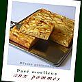 Pavé moelleux aux pommes (thermomix ou pas)