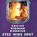 Eyes Wide Shut (La fornication : le secret d'un mariage stable)