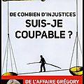 De combien d'injustices suis je coupable ? - Jean Michel Lambert - Editions Le Cherche Midi